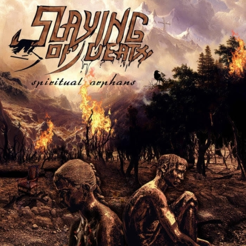 Slaying Of Death - Spiritual Orphans