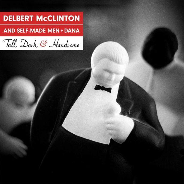 Delbert McClinton - Tall, Dark and Handsome