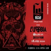 """EUFOBIA, DECEPTION и MAGNETIC в """"Метъл Фабрика"""" на 18 септември"""