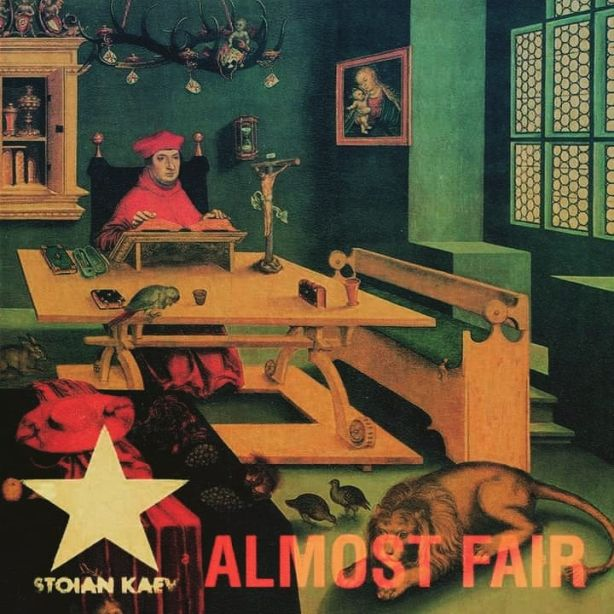 Stoian Kaev - Almost Fair
