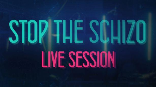 Stop The Schizo Live Session