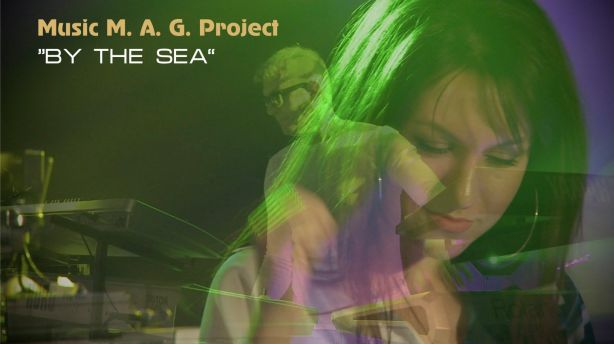 Music M.A.G. Project - Край морето