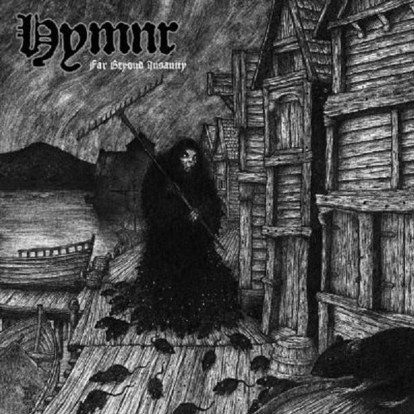 Hymnr - Far Beyond Insanity