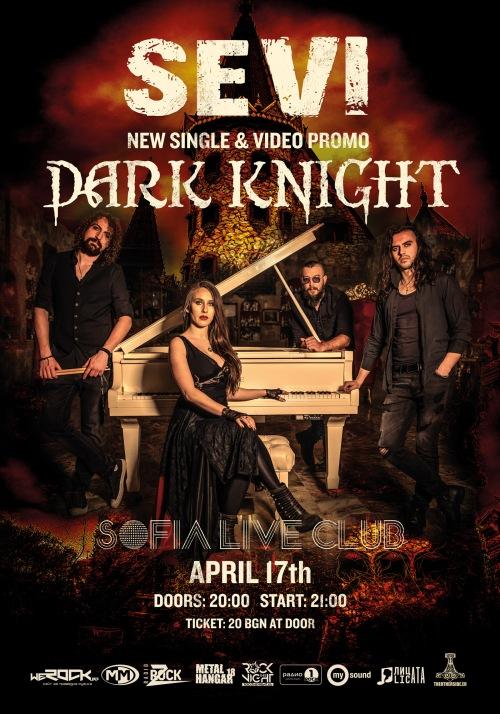 Sevi представят на живо сингъла Dark Knight