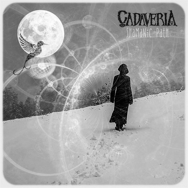 Cadaveria - Shamanic Path