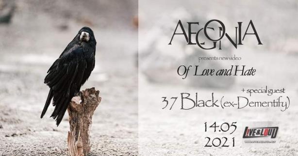 Концерт на Aegonia и 37 Black в Live & Loud