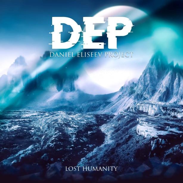 Daniel Eliseev Project - Lost Humanity