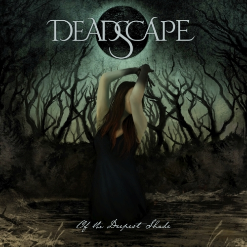 Deadscape - Of The Deepest Shade