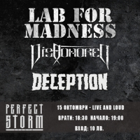 LAB FOR MADNESS, DISHONORED и DECEPTION в Live & Loud на 15 октомври