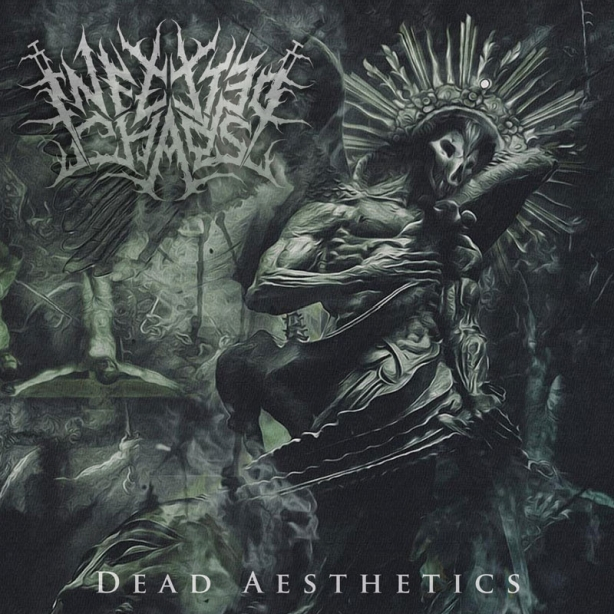 Infected Chaos - Dead Aesthetics